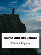 Burns and His School