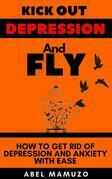 Overcome Depression, Anxiety and Heartbreak with Ease