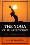 The Yoga of Self-Perfection