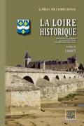 La Loire historique (Tome 6 : le Loiret)