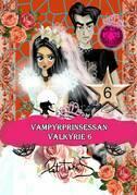 Vampyrprinsessan Valkyrie 6