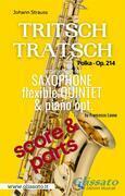 Tritsch Tratsch - flexible Sax Quintet + opt.piano (score & parts)