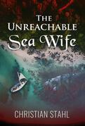 The Unreachable Sea Wife
