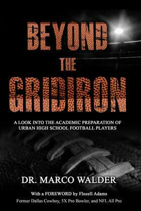 Beyond The Gridiron: A Look Into The Academic Preparation Of Urban High School Football Players