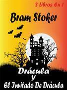 Drácula y El Invitado De Drácula