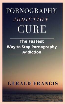 Pornography Addiction Cure