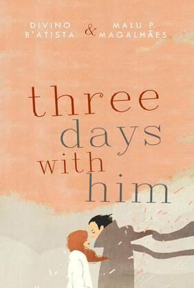 Three Days with Him
