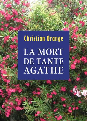 La Mort de Tante Agathe