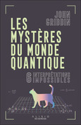 Les mystères du monde quantique
