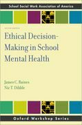 Ethical Decision-Making in School Mental Health