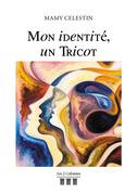 Mon identité, un Tricot