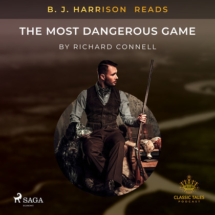B. J. Harrison Reads The Most Dangerous Game