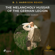 B. J. Harrison Reads The Melancholy Hussar of the German Legion