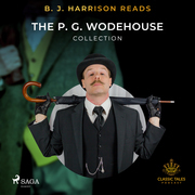 B. J. Harrison Reads The P. G. Wodehouse Collection