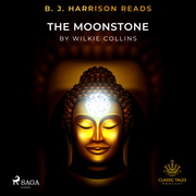 B. J. Harrison Reads The Moonstone