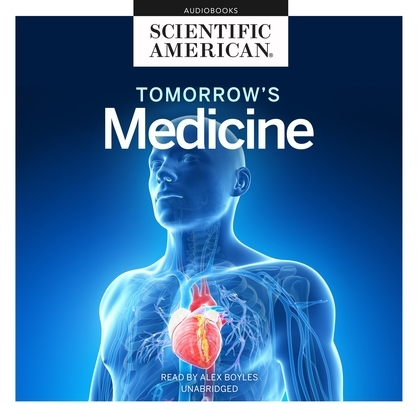 Tomorrow's Medicine
