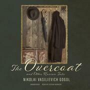 The Overcoat and Other Russian Tales
