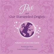 Pax and Our Starseeded Origins