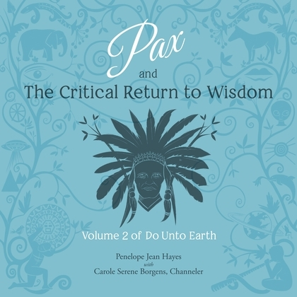 Pax and the Critical Return to Wisdom
