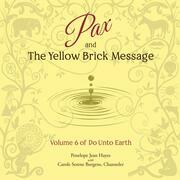 Pax and the Yellow Brick Message