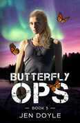 Butterfly Ops: Book 3