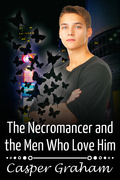 The Necromancer and the Men Who Love Him