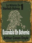 Escándalo En Bohemia