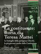La costituente: storia di Teresa Mattei