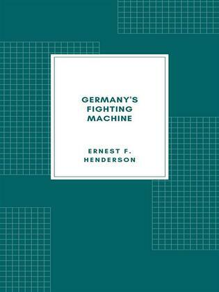 Germany's Fighting Machine (Illustrated)