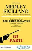 Medley Siciliano - Orchestra Scolastica (set parti)