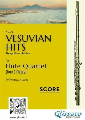 Vesuvian Hits Medley - Flute Quartet (score & parts)
