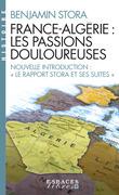 France-Algérie les passions douloureuses