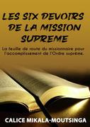 Les 6 Devoirs de la Mission Suprême