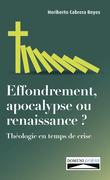 Effondrement, apocalypse ou renaissance ?