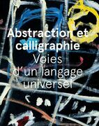 Abstraction et calligraphie