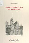 Pierres précieuses de Normandie