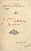 L'art et les artistes en Pologne au Moyen Âge
