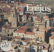 Le groupe épiscopal de Fréjus