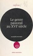 Le genre pastoral au XVIe siècle : Sannazar et Belleau