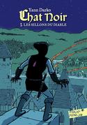 Chat noir (Tome 3) - Les sillons du Diable