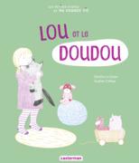 Les petites étapes de ma grande vie - Lou et le doudou