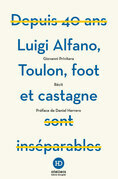 Luigi Alfano, Toulon, foot et castagne