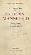 La vocation de Katherine Mansfield