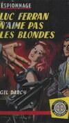 Luc Ferran n'aime pas les blondes
