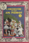 L'orchestre de mon ami Pierrot