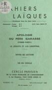 Apologie du Père Garasse, 1585-1631 : le Jésuite et les libertins