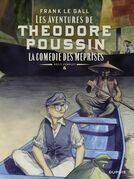 Théodore Poussin – Récits complets - tome 5 - La comédie des méprises