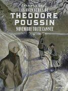 Théodore Poussin – Récits complets - tome 6 - Novembre toute l'année