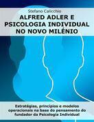 Alfred Adler e psicologia individual no novo milénio