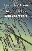 Arnold Lohrs Zigeunerfahrt